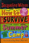 Image for HOW TO SURVIVE SUMMER CAMP ANNIVERS EDTN