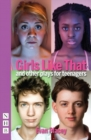 Image for Girls like that  : and other plays for teenagers