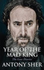 Image for Year of the mad king  : the Lear diaries