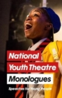 Image for National Youth Theatre monologues  : speeches for young people