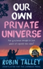 Image for Our own private universe