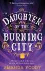 Image for Daughter of the burning city