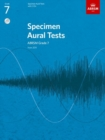 Image for Specimen aural tests  : from 2011: Grades 7