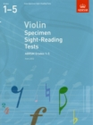 Image for Violin specimen sight-reading tests  : from 2012: ABRSM grades 1-5