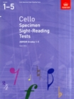 Image for Cello specimen sight-reading tests  : from 2012: ABRSM grades 1-5