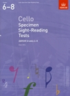 Image for Cello specimen sight-reading tests  : from 2012: ABRSM grades 6-8