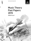 Image for Music Theory Past Papers 2015, ABRSM Grade 1