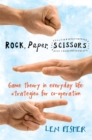 Image for Rock, paper, scissors  : game theory in everyday life