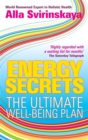 Image for Energy secrets  : the ultimate well-being plan