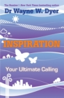 Image for Inspiration  : your ultimate calling