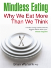 Image for Mindless eating  : why we eat more than we think