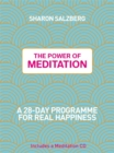 Image for The power of meditation  : a 28-day programme for real happiness