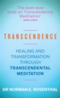 Image for Transcendence  : healing and transformation through transcendental meditation