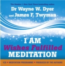 Image for I am wishes fulfilled meditations