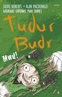 Image for Tudur Budr: Mwd!