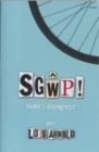 Image for Sgãwp!  : nofel i ddysgwyr