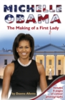 Image for Michelle Obama  : the making of a First Lady