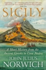 Image for Sicily  : a short history, from the Greeks to Cosa Nostra