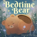 Image for Bedtime bear  : a touch and feel book