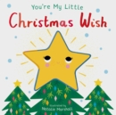 Image for You're my little Christmas wish