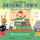 Image for Around town  : where will we go?