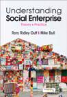 Image for Understanding social enterprise  : theory and practice
