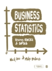 Image for Business statistics using Excel & SPSS