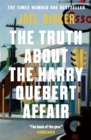 Image for The truth about the Harry Quebert affair