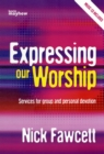 Image for EXPRESSING OUR WORSHIP