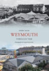 Image for Weymouth through time