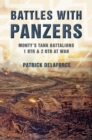 Image for Battles with Panzers : Monty's Tank Battalions 1 RTR and 2 RTR at War