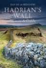 Image for Hadrian's Wall  : history and guide