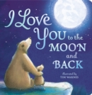 Image for I love you to the moon and back
