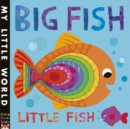 Image for Big fish, little fish