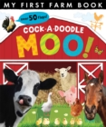 Image for Cock-a-doodle moo!  : my first farm book