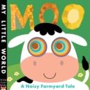 Image for Moo  : a noisy farmyard tale