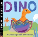 Image for Dino  : a cracking book of colours!