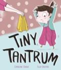 Image for Tiny tantrum