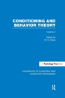 Image for Handbook of learning and cognitive processesVolume 2,: Conditioning and behavior theory