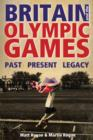 Image for Britain and the Olympic Games  : past, present, legacy