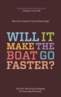 Image for Will it make the boat go faster?  : Olympic-winning strategies for everyday success