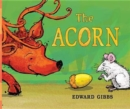 Image for The acorn
