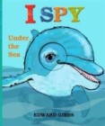 Image for I spy under the sea--