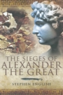 Image for The sieges of Alexander the Great