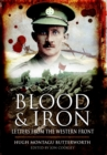 Image for Blood and iron  : letters from the Western Front