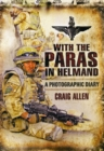 Image for With the Paras in Helmand  : a photographic diary