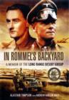 Image for In Rommel's backyard  : a memoir of the Long Range Desert Group