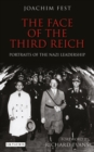 Image for The face of the Third Reich  : portraits of the Nazi leadership