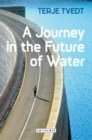 Image for A journey in the future of water