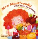 Image for Mrs MacCready was ever so greedy